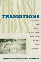 Transitions: Archaic and Early Woodland Research in the Ohio Country